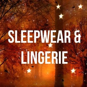 Other - Sleepwear & Lingerie